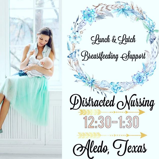Join us this Wednesday from 12:30-1:30 at our #lunchandlatch to discuss distracted nursing. Do you have an infant or toddler that is having a hard time staying focused on finishing that breastfeeding session? Join local mothers of #aledotx and surrounding areas for #motherhood community and #breastfeeding support. —  —  —  #aledomoms #willowpark #weatherfordtexas #walshranch #fortworthtx #ibclc #breastfeedingfriendly #nursingtribe #parkercounty #hoodmamaofparkercounty #babychiropractor #infantchiropractic