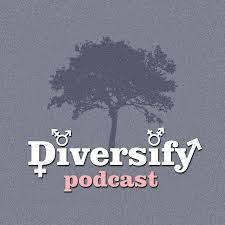 Diversify Podcast
