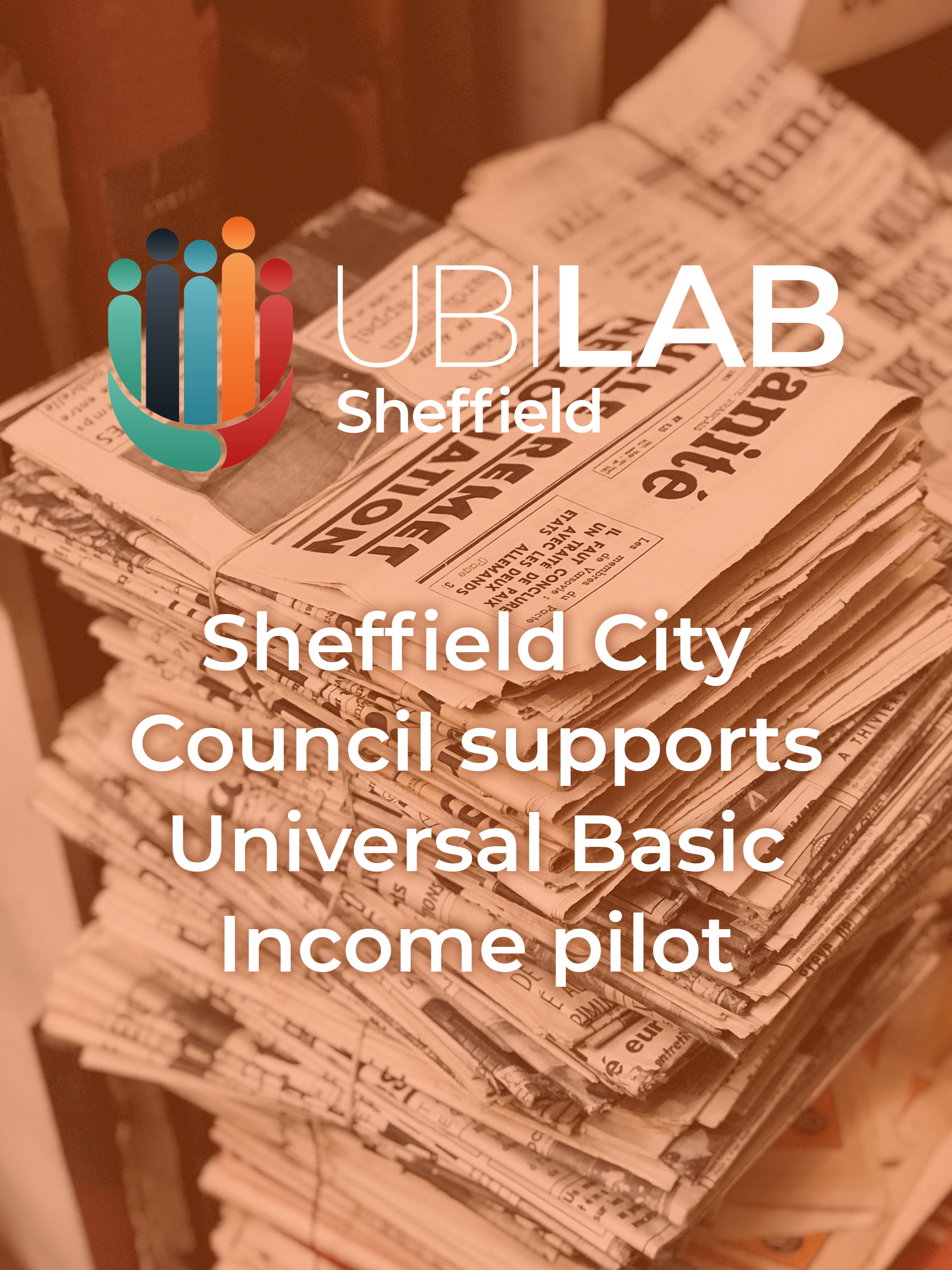 Sheffield City Council supports Universal Basic Income pilot - 12th June 19 - Sheffield City Council will pass a motion today giving its support to a pilot of Universal Basic Income (UBI) in the city.