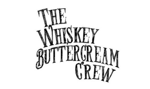 Whiskey Buttercream Crew