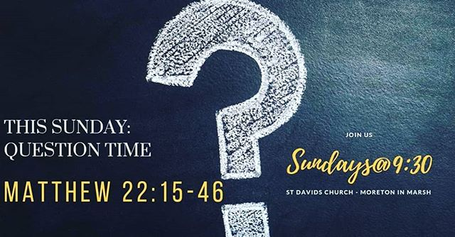 Join us this Sunday as we continue in our series of talks from Matthew as we explore Matthew 22: 15-46 'question time'. We look forward to seeing you all from 9:15am for coffee and the warmest welcome. #faith #jesus #cotswolds #Gloucestershire #church #God #gospel #truth #sundays@9:30