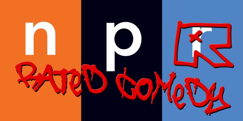 NPR-rated Comedy takes the reasoned and well-researched programming style of public broadcasting, and tells it to get f**ked. -