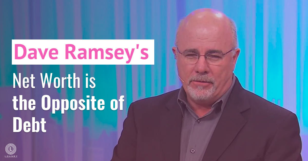 Dave-Ramsey_s-Net-Worth-is-the-Opposite-of-Debt.jpg