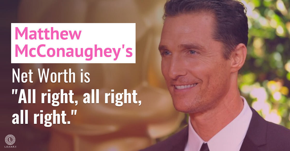 Matthew-McConaughey_s-Net-Worth-is-All-right,-all-right,-all-right.jpg