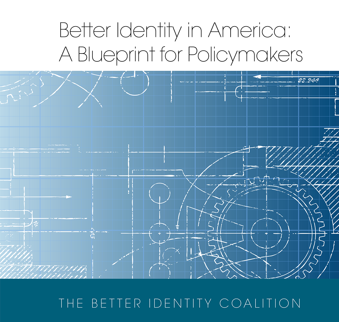 Better Identity in America: A Blueprint for Policymakers -
