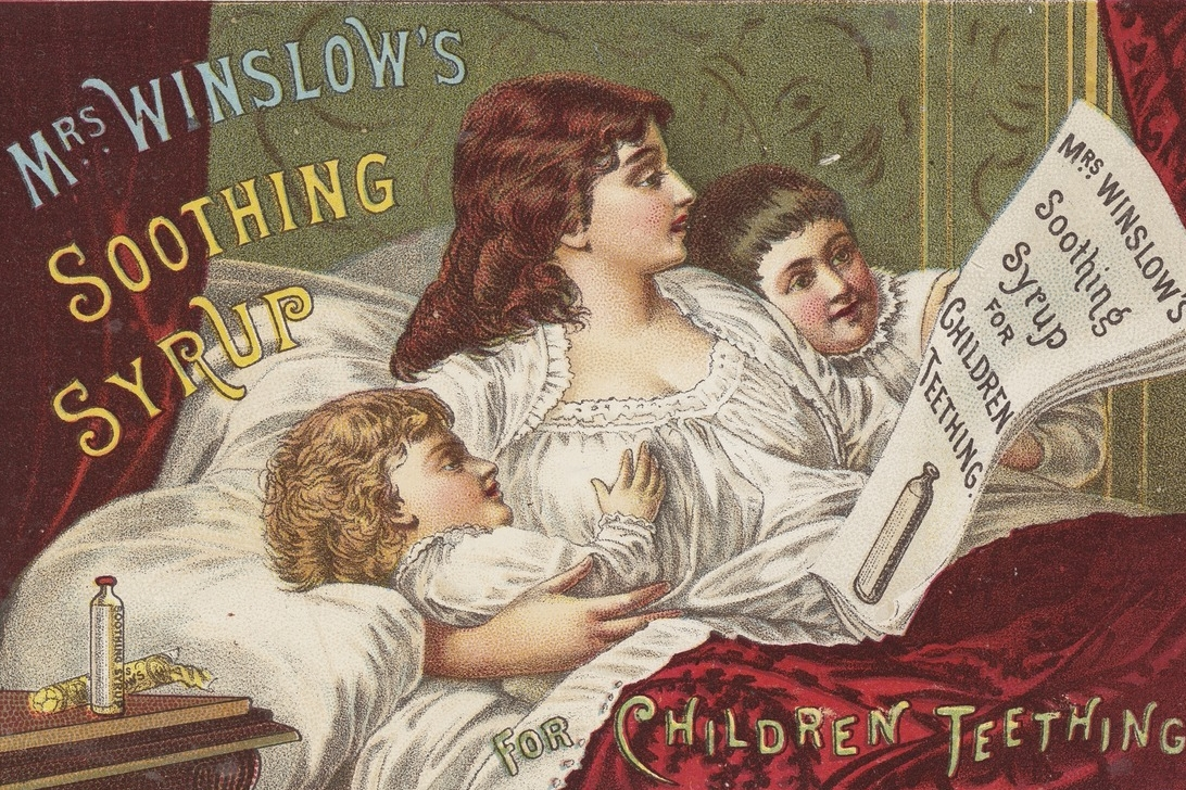 Incredible Effective! - Mrs. Winslow's Soothing Syrup was a successful and highly effective medicine used during the 19th and 20th centuries to sooth infants and small children. It's no wonder it worked so well – the formula consisted of large amounts of morphine, opium, sodium carbonate and aqua ammonia. Sleep tight little ones. Unfortunately, the potent formula gained a reputation for killing small babies.