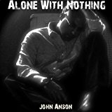 Alone With Nothing.jpg