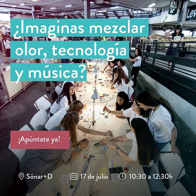 ¡No te lo puedes perder! Todavía estás a tiempo de apuntarte a nuestro taller en el @sonarplusd el próximo miércoles 17 julio.  #shestem #youarethefutureoftech @barcelonactiva