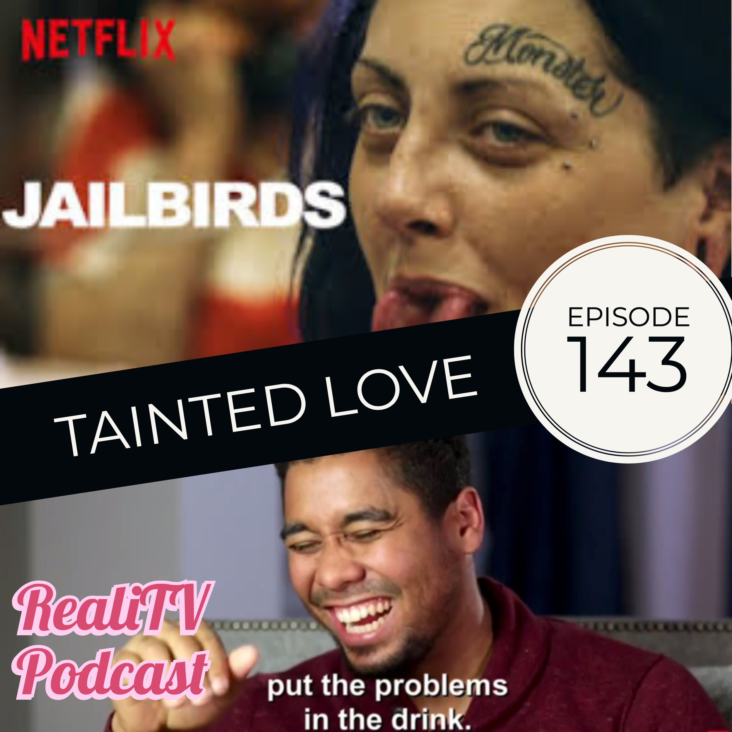Episode 143: Tainted Love - Netflix's Jailbirds is my everything. I am obsessed and will be looking at my toilet in a whole new way until we get a second season. WE DESERVE A SEASON NUMBER 2! Pun totally intended because, you know, the entire series revolves around potties.Moving on to 90 Day Fiance, we were gifted a week off from Elisabeth & Andrei… I knew Oprah would listen to our prayers. Paola continues her crusade against Oklahoma and our common sense, Pedro smiles for the first time ever, and Nicole gives us a tour of Robbalee's K-Cup Collection.