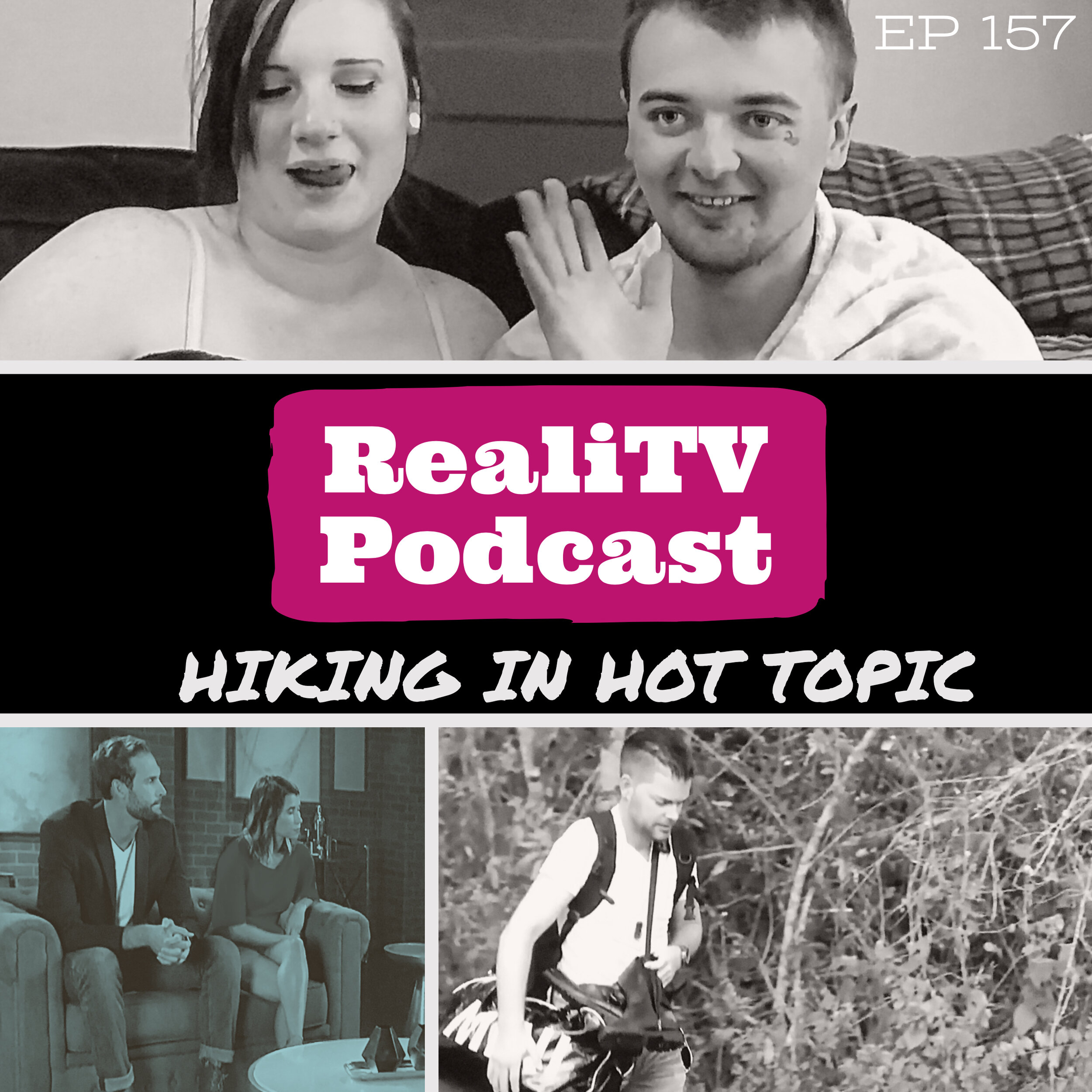 """Episode 157: Hiking in Hot Topic 09.26.19 - I've been binging documentaries lately and you should too! I've got a few """"must sees"""", as well as a new couple we should be paying more attention to. Speaking of couples…Married at First Sight wrapped up its season by putting Matt's full douchebaggery on display. Psst, nice booties, Bro.Over on Love After Lockup, we were treated to a new couple AND a hot new single that's blowing up the Sharts, oops, I meant charts. Of course a weekend isn't complete without 90 Day Fiance Before the 90 Days. It fills my soul just like Angela's womb desires to be filled… SUBSCRIBE, SHARE & LEAVE A 5-STAR REVIEW!*Total Request Podcast at www.patreon.com/amandaandjodie YOU request the shows, WE watch them & break em down!"""