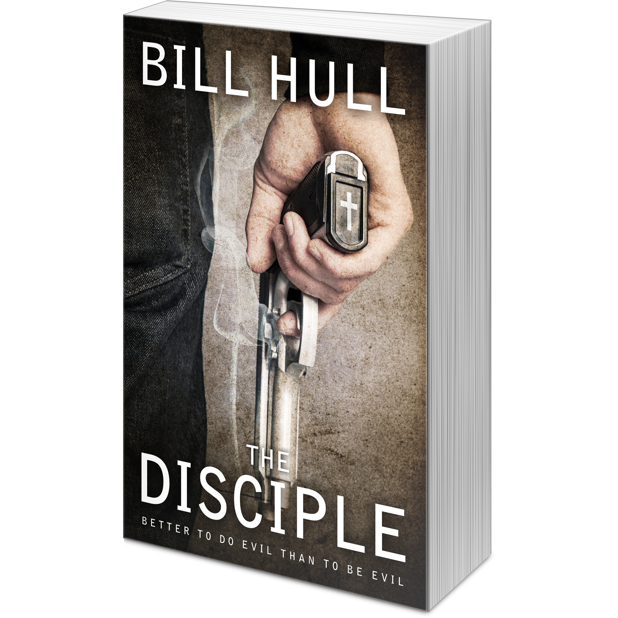 The Disciple   A fictional thriller by Bill Hull   More »