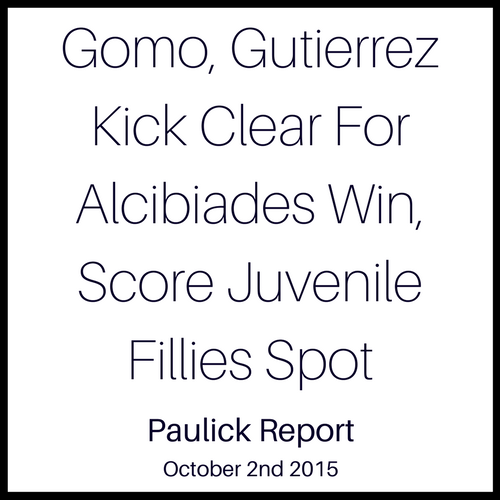 Gomo, Gutierrez Kick Clear For Alcibiades Win, Score Juvenile Fillies Spot
