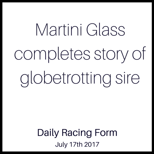 Martini Glass completes story of globetrotting sire