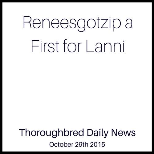 Reneesgotzip a First for Lanni