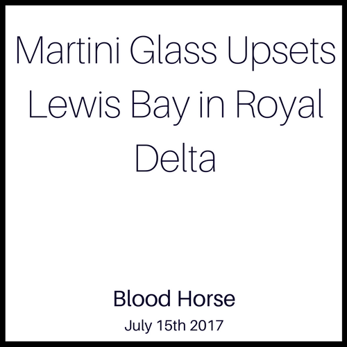 Martini Glass Upsets Lewis Bay in Royal Delta