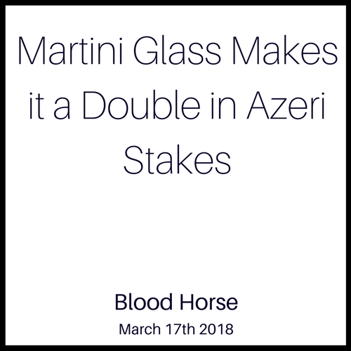 Martini Glass Makes it a Double in Azeri Stakes