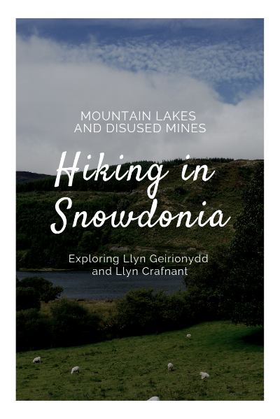 Hiking around Llyn Geirionydd and Llyn Crafnant - two mountain lakes in Snowdonia, Wales.