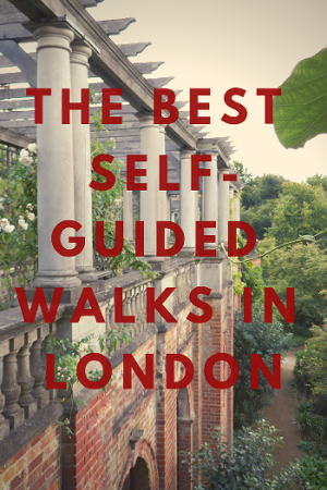 7 stunning walks in London, which you can easily navigate without paying for a tour guide!