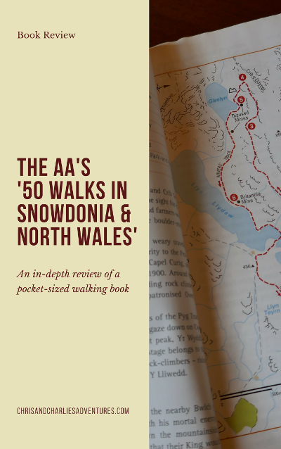Book Review - The AA's '50 Walks in Snowdonia and North Wales'