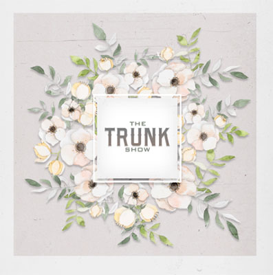 the trunk show