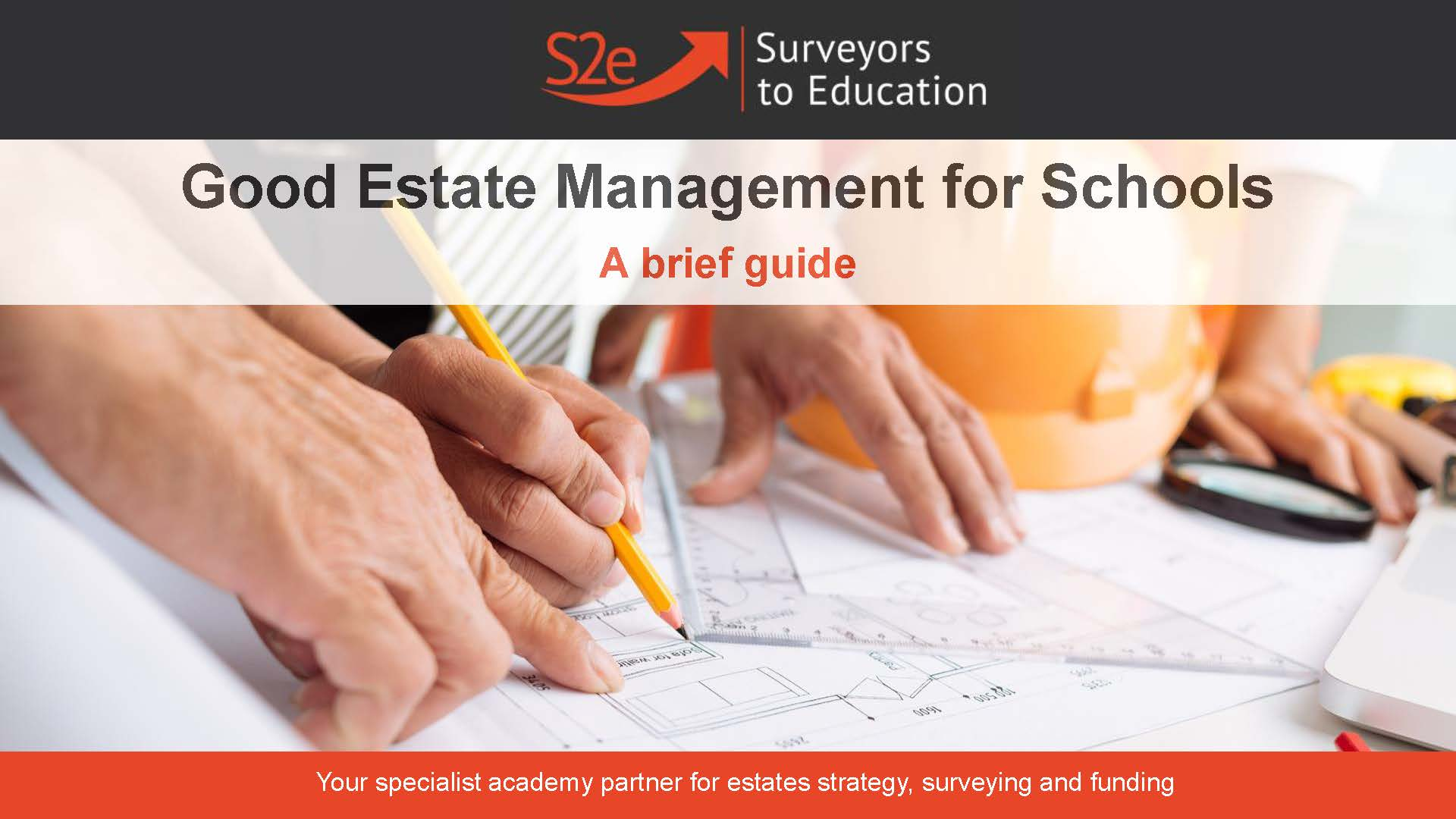 Good Estate Management for Schools - A brief guide