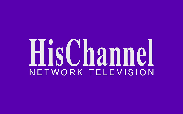 hischannel.com - Monday: 3:30 pm ESTTuesday: 8:30 pm ESTThursday: 8:30 pm ESTFriday: 7:30 am & 3:30 pm ESTSaturday: 9:00 am & 6:30 pm ESTSunday: 1:30 pm EST