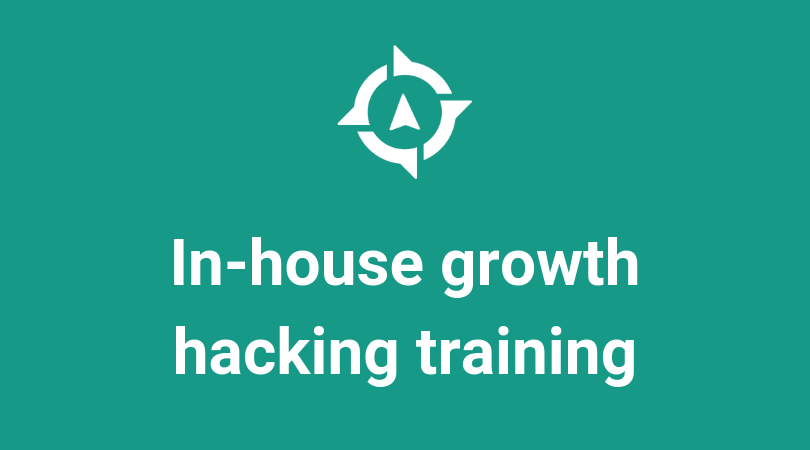 In-house growth hacking training