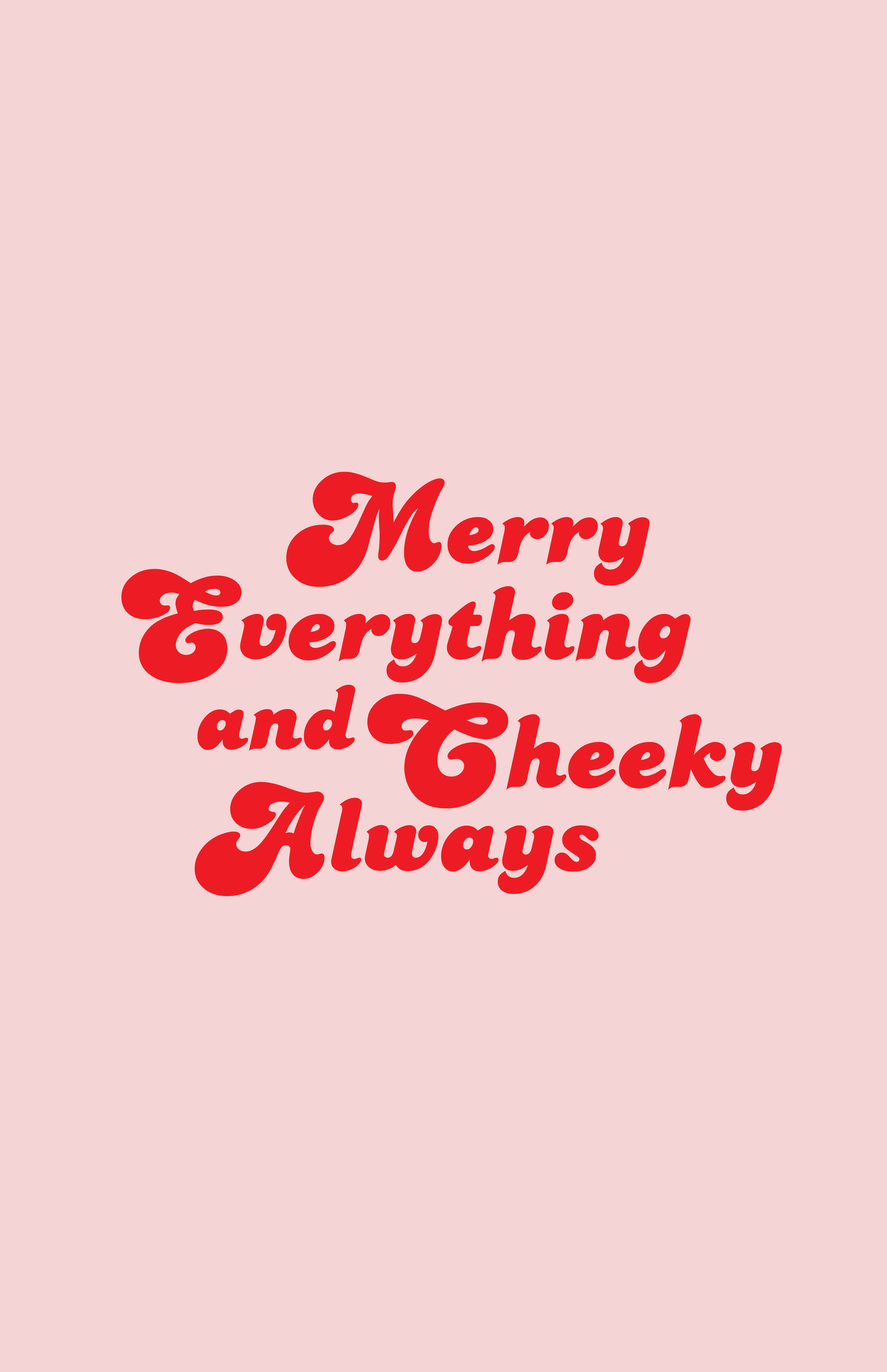 Merry Everything and Cheeky Always - Post.png