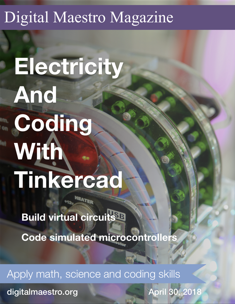 Electricity and Coding with TinkerCAD - Create a basic LED circuit. Learn to use TinkerCAD to assemble components. Code the circuit to blink. Create a traffic light circuit.