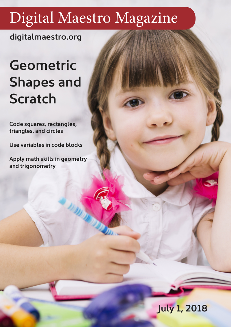 Geometric shapes with Scratch - Use Scratch and code blocks to create basic shapes. Create squares, rectangles, triangles, and circles. Calculate the respective area, perimeter, area, and circumference.
