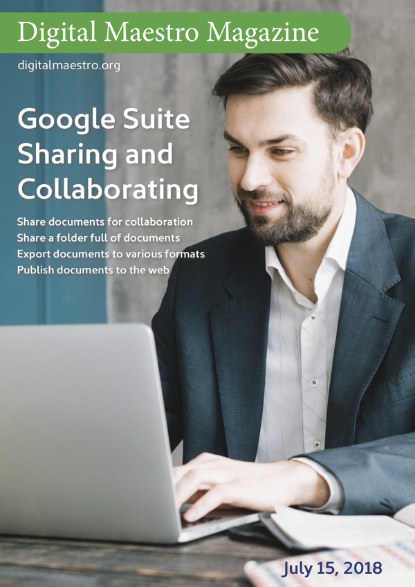 Google Suite Sharing and Collaborating - Share and collaborate on content with G Suite. Share documents and folders. Publish content in a variety of formats.