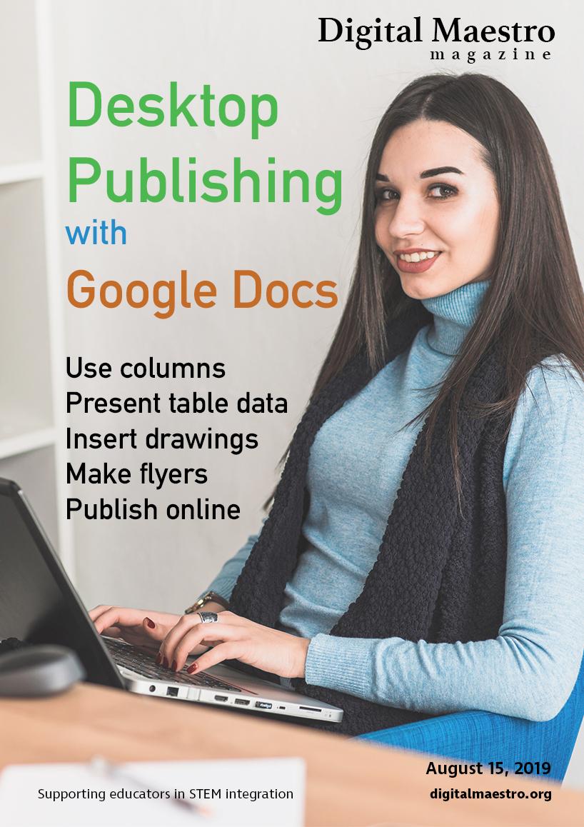 Desktop Publishing with Google Docs -