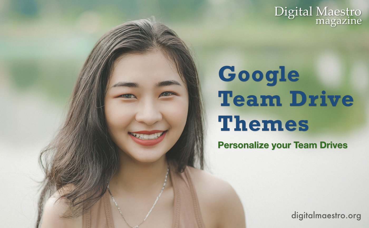Google Team Drive Themes