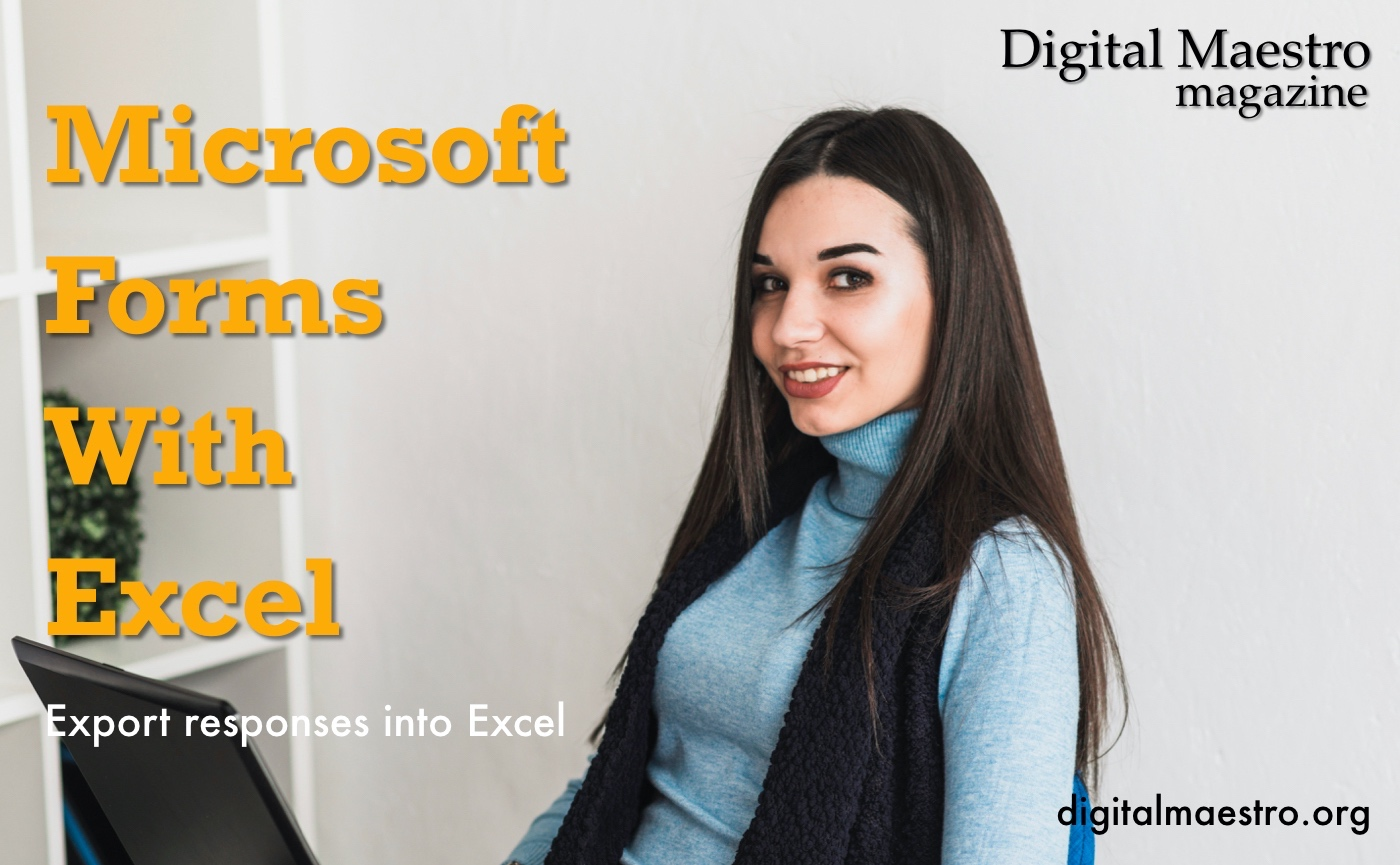Microsoft Forms with Excel