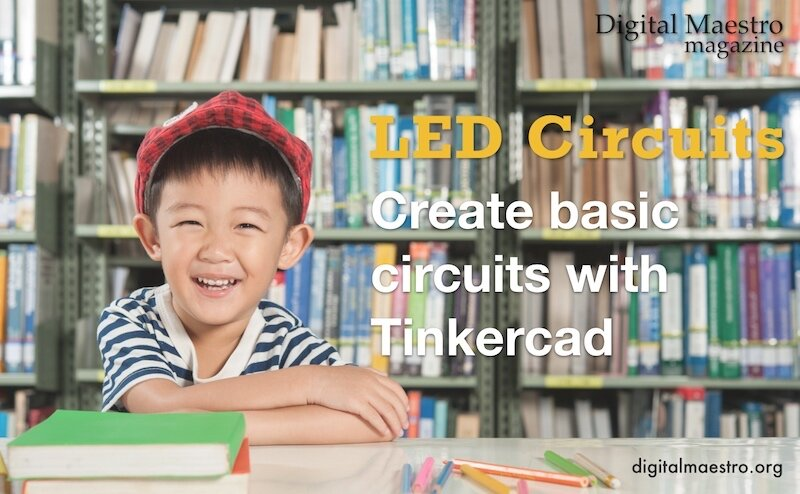 LED circuits with Tinkercad