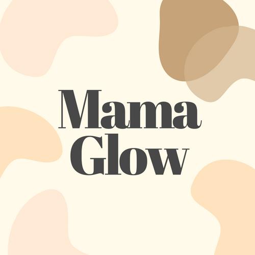 Mama Glow