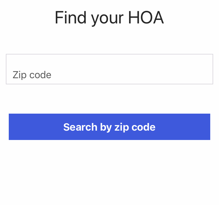 Step Two: - Find Your HOA by Entering Your Zip Code
