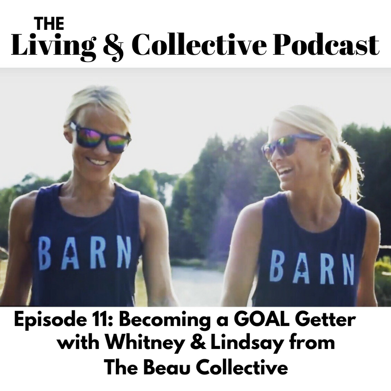 Episode 11_ Becoming a Goal Getter w_W&L from the Beau Collective-3.png
