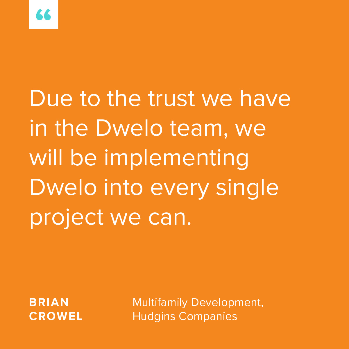 Dwelo-CustomerQuotes-Short-6.jpg