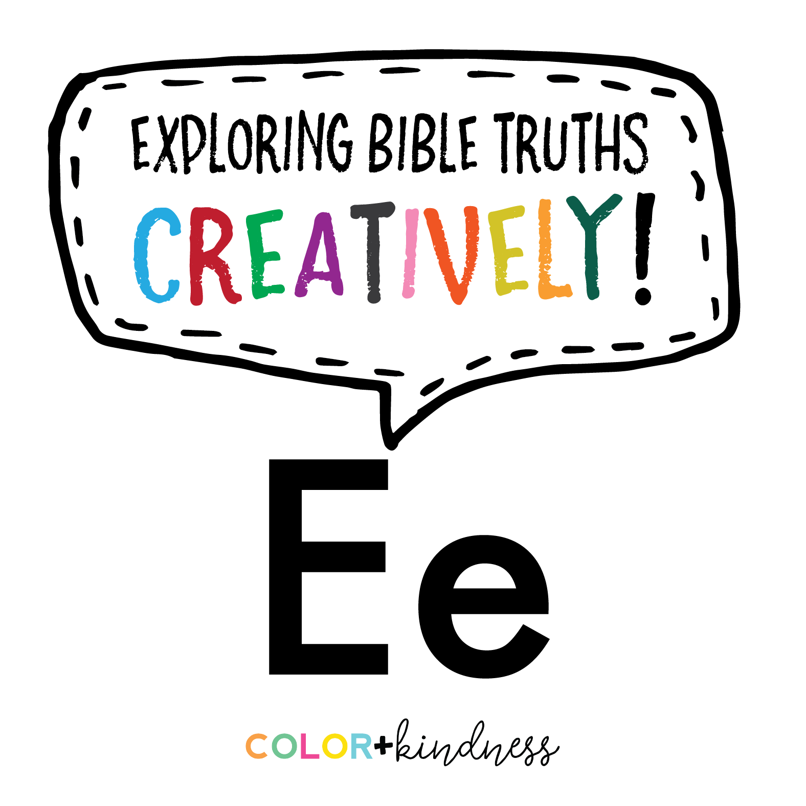 Letter E: Color and Kindness