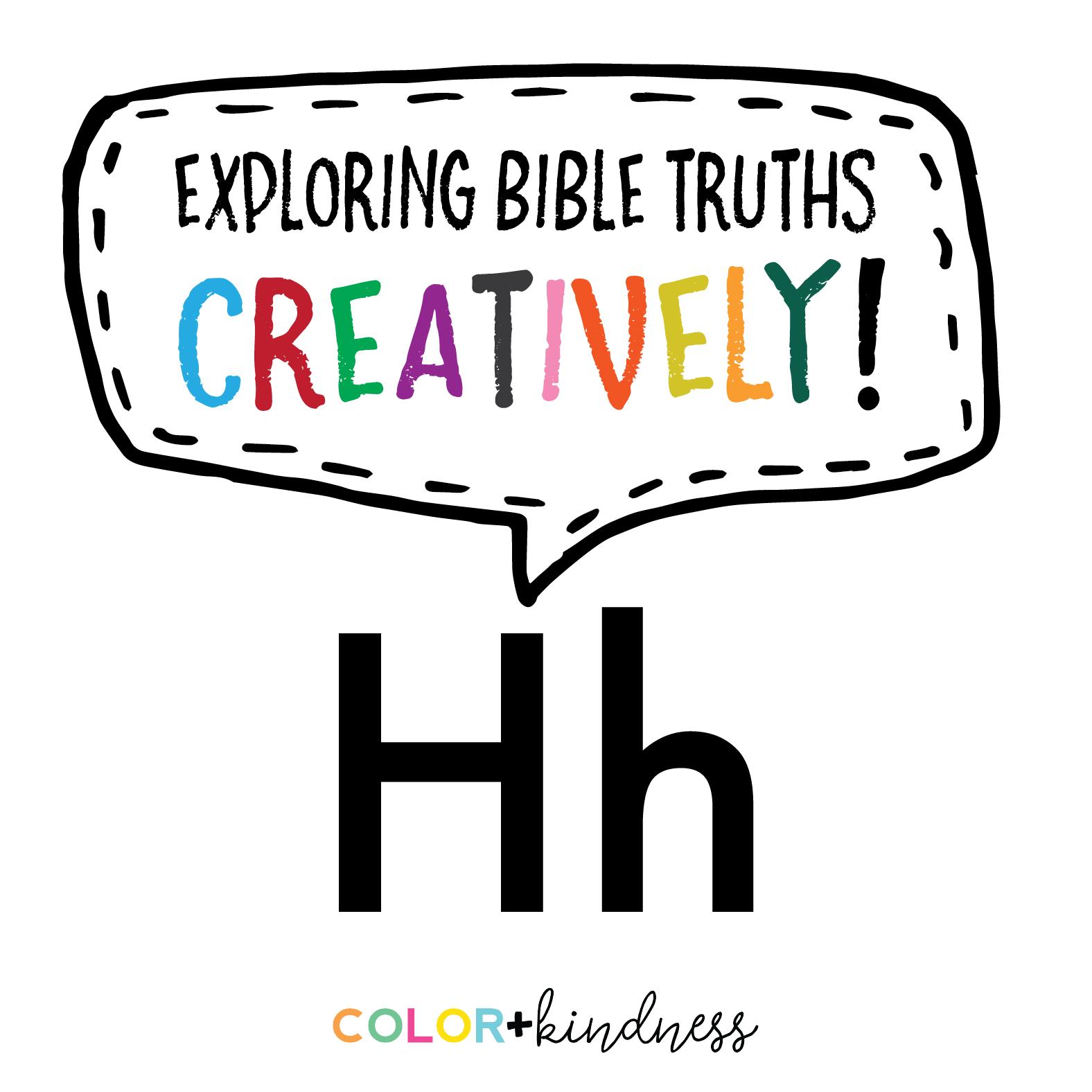 Letter H: Color + Kindness