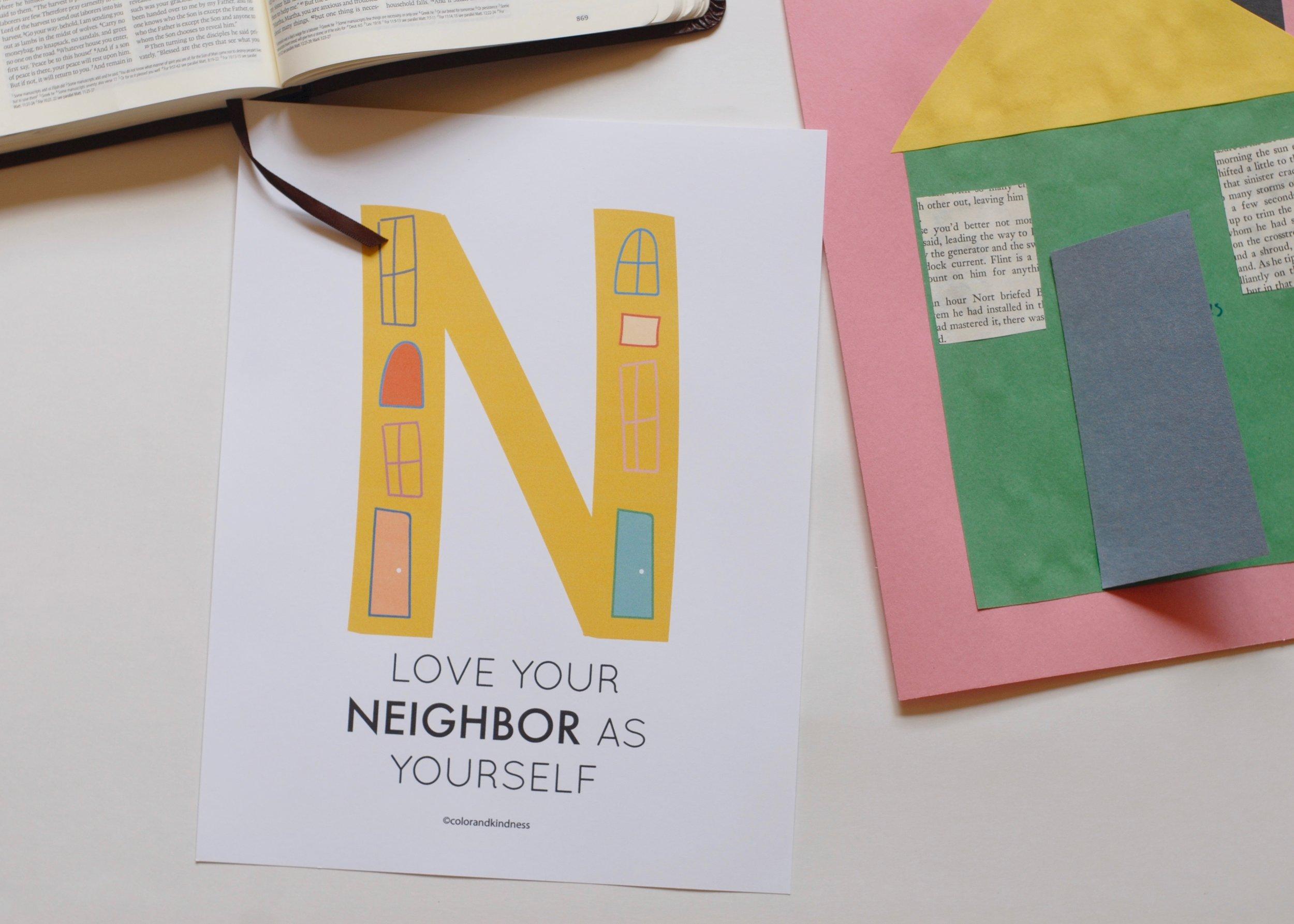 Letter N: Love your Neighbor