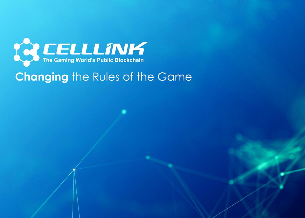 CELLLINK - The Gaming World's Public Blockchain