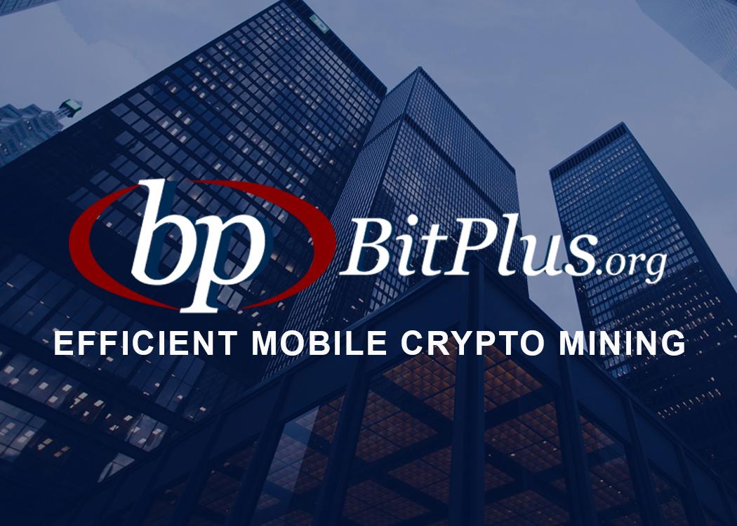 BITPLUS.ORG - Efficient Mobile Crypto Mining