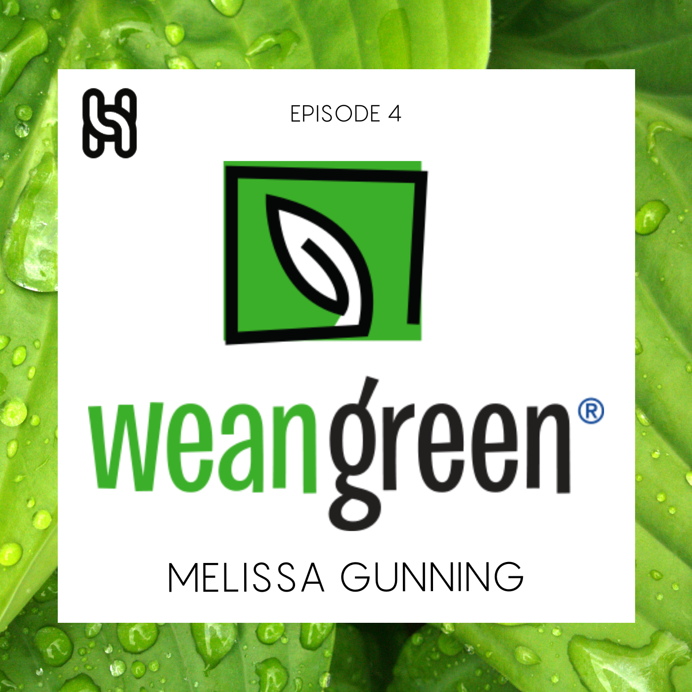 Wean Green Podcast Cover Ep 4-2.png