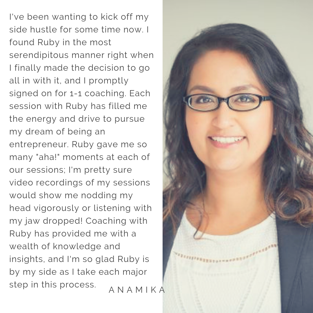 Working with Ruby changed the course of my business as well as my mindset around business. Every session with Ruby I would jump off the call and be overflowing with new ideas, bigger goals accompanied with realistic  (7).png
