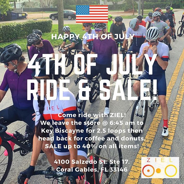 Join us this Thursday for our 4th of July ride and big SALE event 🇺🇸 We leave @ziel.cc at 6:45 am (parking is available) to #keybiscayne for 2.5 loops then head back for ☕️, 🍩 & 🍺 ➡️ SALE up to 40% on ALL items 😲👍 Happy 4th of July 🇺🇸 #itsnotcyclingitsziel #zielcc #4thofjuly . . . . . . . . #factorbikes #cervelocycles #ninerbikes #ceramicspeed #blackinc #enve #shimano #giro #kask #wahooligan #oakley #4dejulio #usa #cyclinglife #coralgables #miami #ciclismo #ventas