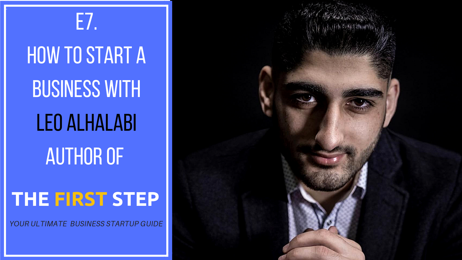 E7. How to start a businss with (Leo Alhalabi) (1).png