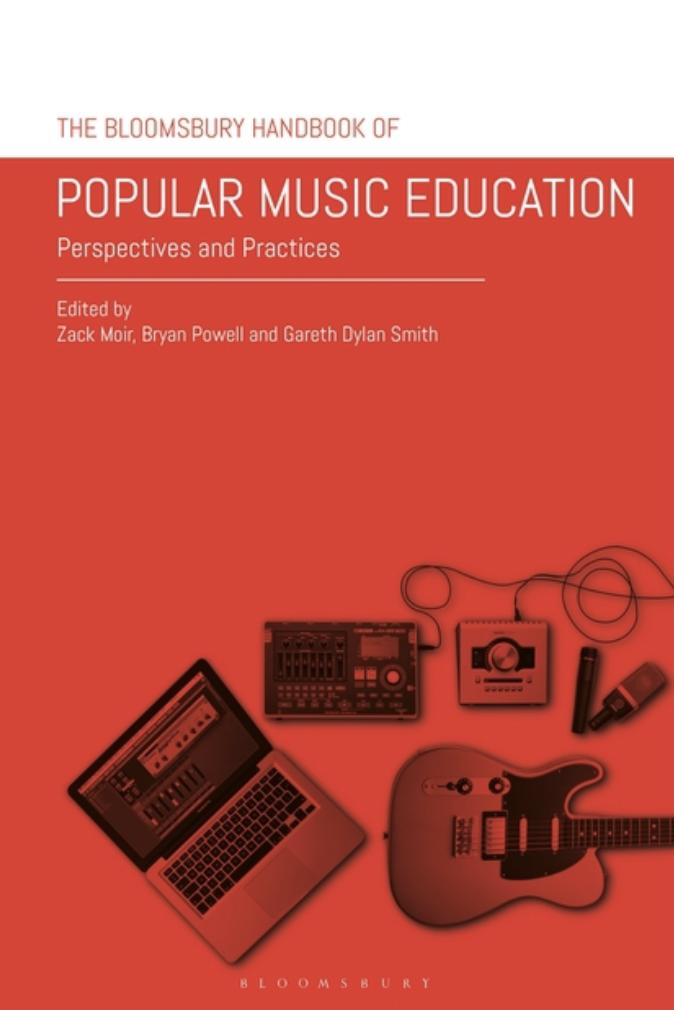 Bloomsbury Handbook of Popular Music Education