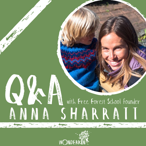 Q&A with Free Forest School founder Anna Sharratt.png